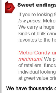 Sweet Endings Begin with Bulk Candy from Metro Candy.